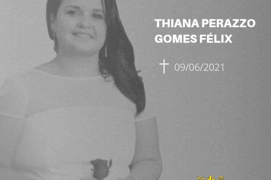 Nota de Pesar - Thiana Perazzo Gomes Félix